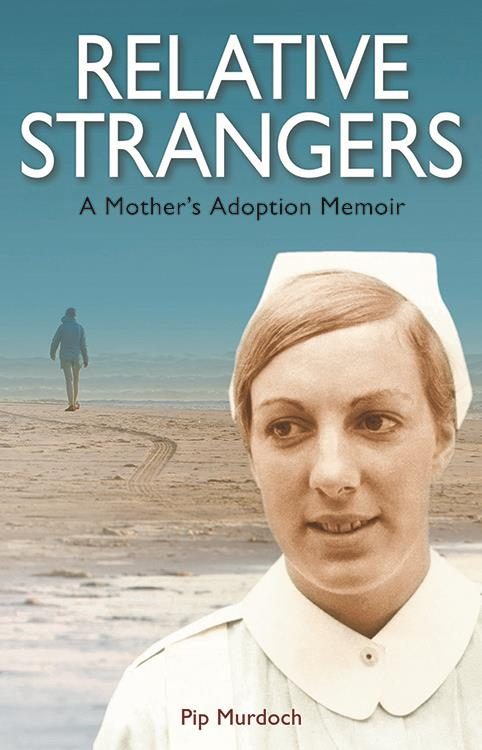 Relative Strangers: A Mother's Adoption Memoir (Your Books on Fern Publishing) is out on August 22.