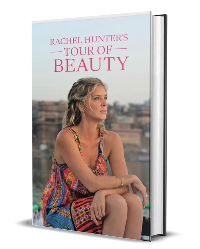 "Rachel Hunter's Tour of Beauty is available at all good book stores or visit [www.rachelhunter.com](https://www.rachelhunter.com/|target=""_blank""