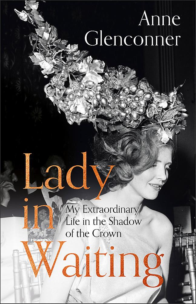 *Lady in Waiting: My Extraordinary Life in the Shadow of the Crown*, Hodder & Stoughton, RRP $34.99.