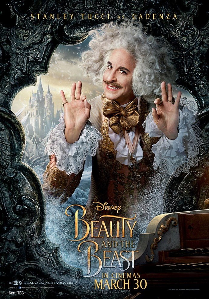 **Stanley Tucci as Maestro Cadenza** Now a harpsichord (with a considerable number of broken keys) following the curse of an enchantress, Maestro Cadenza is husband to – and accompanist of – the celebrated opera diva Madame de Garderobe, who, along with his wife and their dog, Froufrou, are trapped in the castle awaiting the lifting of the curse.