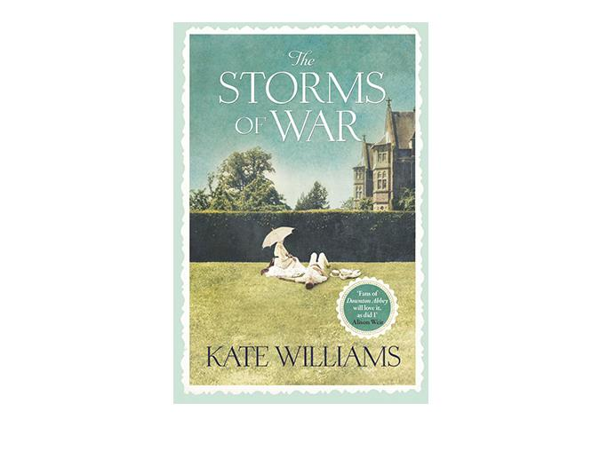 A good book   If you are a fan of Downton Abbey and Atonement, then you will love The Storms of War by Kate Williams (Hachette, $37.99). The book follows the de Witt family's idyllic life as they plan a family wedding. However, the outbreak of WWI changes everything and the family find themselves in danger of losing everything they hold dear. Available at all good book stores.