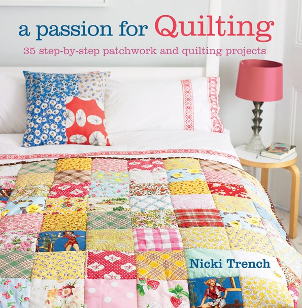 Extracted with kind permission from \'A Passion for Quilting\' by Nicki Trench (Cico Books, $29.95). Available from bookreps.co.nz.