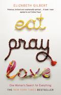 'Eat, Pray, Love' by Elizabeth Gilbert