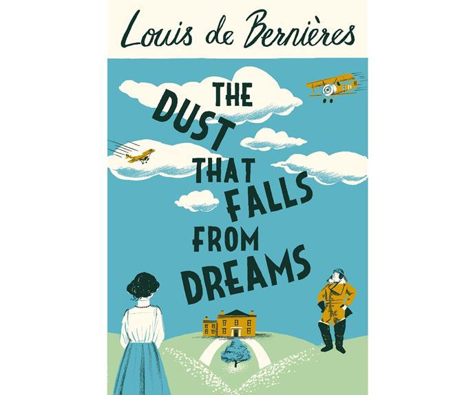 The Dust That Falls from Dreams by Louis de Bernières