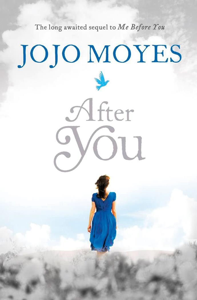 'After You', the long hotly anticipated sequel to 'Me Before You', is published by Penguin Random House, RRP $37.