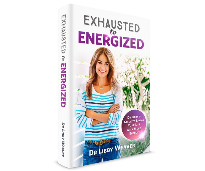 Dr Libby Weaver's new book *From Exhausted to Energized*.
