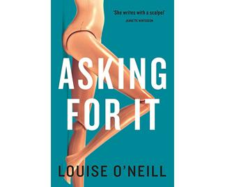 Asking For It by Louise O'Neil