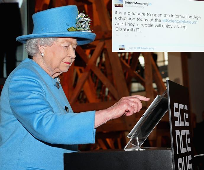 """And she's not afraid to try her hand at the latest technology, including social media! She sent her first tweet last October. The post read: """"It is a pleasure to open the Information Age exhibition today at the @ScienceMuseum and I hope people will enjoy visiting.  Elizabeth R."""""""