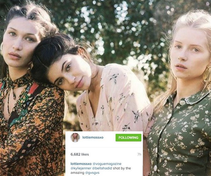 """Watch this space: This week Bella Hadid, Kylie Jenner and Lottie Moss starred in a dreamy editorial for American *Vogue* under the headline *Little Sisters Kylie Jenner, Bella Hadid, and Lottie Moss Are Stars in the Making.* An elated Lottie took to Instagram to share her excitement. """"@voguemagazine @kyliejenner @bellahadid shot by the amazing @gvsgvs,"""" she beamed next to this pic."""
