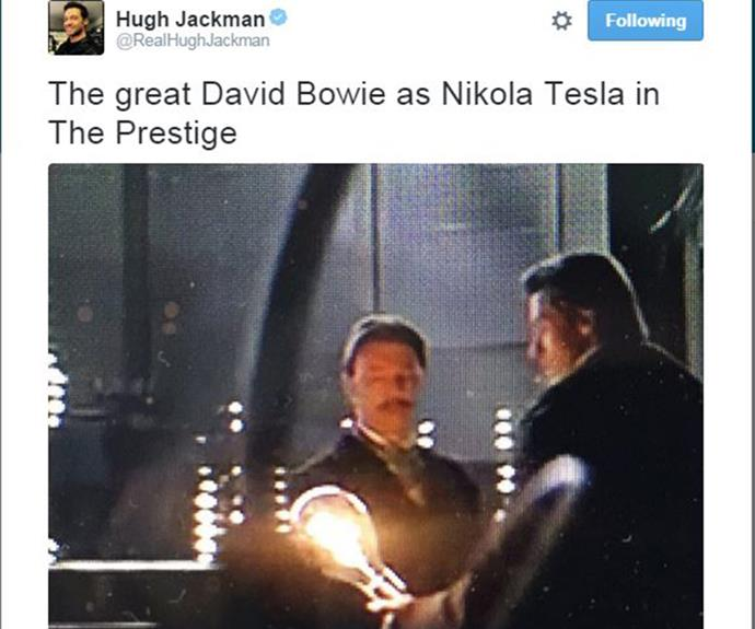Aussie actor Hugh Jackman remembered Bowie's role in the 2006 flick *The Prestige*.